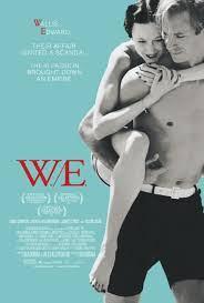 W.E. el romance del siglo o una oportunidad para de-construir los mitos del amor romántico